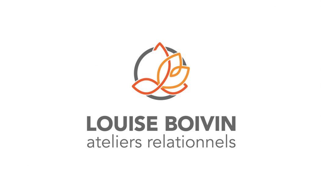 Positionnement et stratégie de marque pour Louise Boivin-Ateliers relationnels. Réalisations 30&1.